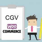 Comment générer les CGV de sa boutique WooCommerce ?
