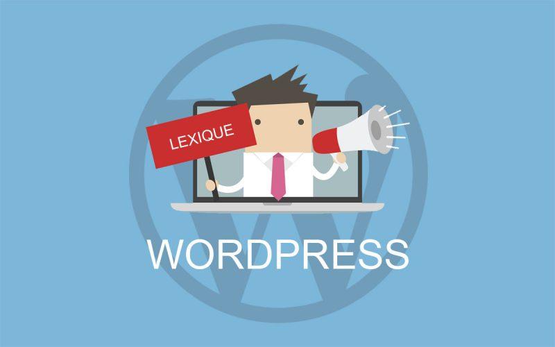 Glossaire et lexique WordPress