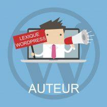 Lexique WordPress : Auteur