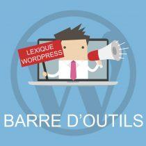 Lexique WordPress : Barre d'outils